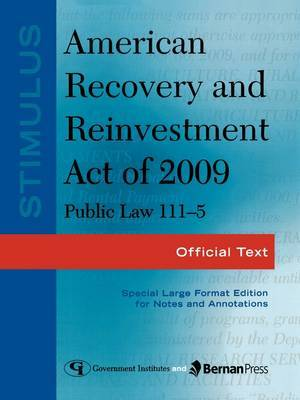 Stimulus: American Recovery and Reinvestment Act of 2009: PL 111-5: Official Text