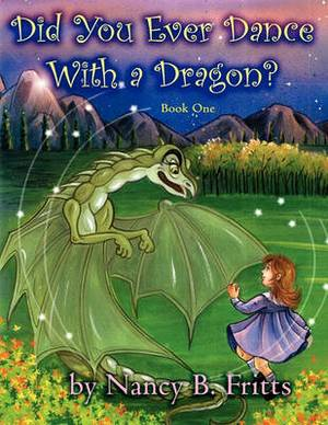 Did You Ever Dance with a Dragon