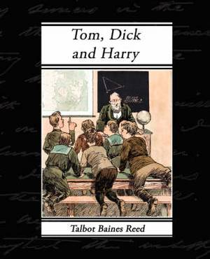 Tom, Dick and Harry