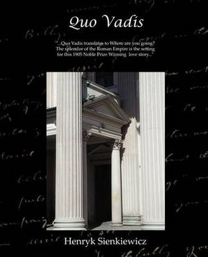 Quo Vadis - A Narrative of the Time of Nero