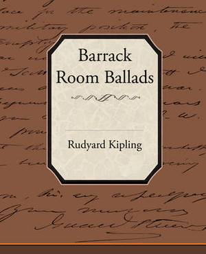 Barrack-Room Ballads