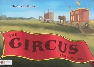 The Circus Has Left Town