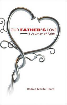 Our Father's Love: A Journey of Faith