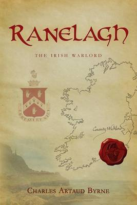 Ranelagh: The Irish Warlord