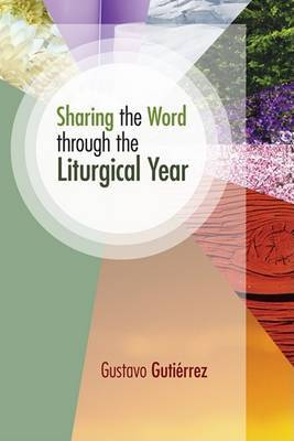 Sharing the Word Through the Liturgical Year
