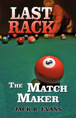 Last Rack: The Match Maker