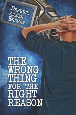 The Wrong Thing for the Right Reason