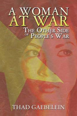 A Woman at War: The Other Side of People's War
