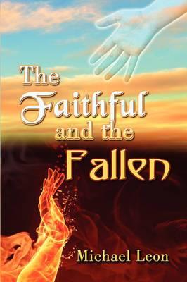 The Faithful and the Fallen