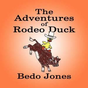 The Adventures of Rodeo Duck