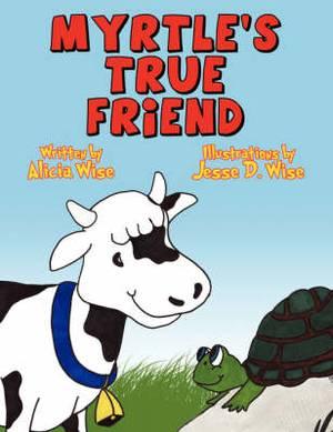 Myrtle's True Friend