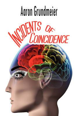 Incidents of Coincidence