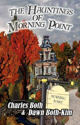 The Hauntings of Morning Point