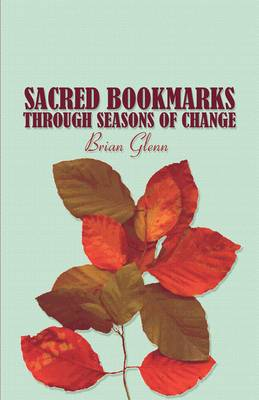 Sacred Bookmarks Through Seasons of Change