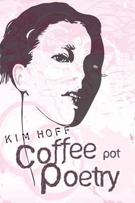 Coffee Pot Poetry