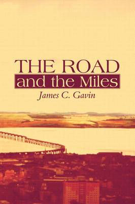 The Road and the Miles