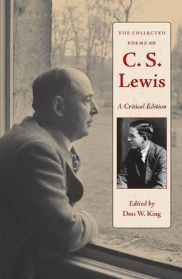 The Collected Poems of C.S. Lewis: A Critical Edition