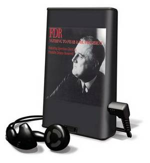 FDR - Mr. President & FDR - Nothing to Fear