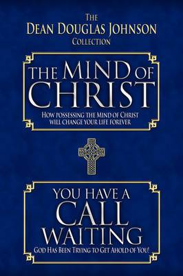 The Mind of Christ/You Have a Call Waiting