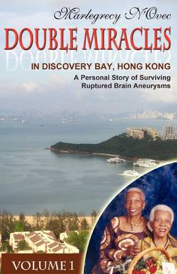 Double Miracles in Discovery Bay, Hong Kong