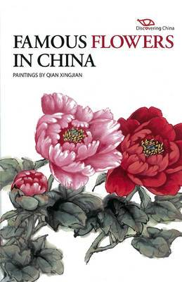 Discovering China: Famous Flowers in China