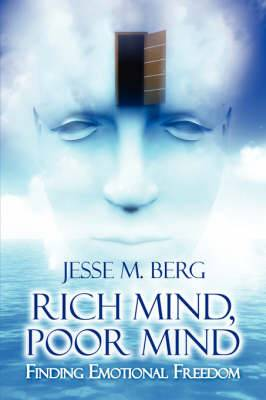 Rich Mind, Poor Mind: Finding Emotional Freedom