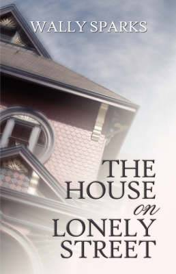 The House on Lonely Street