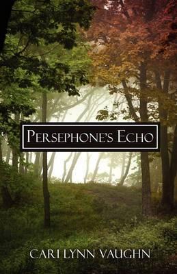 Persephone's Echo