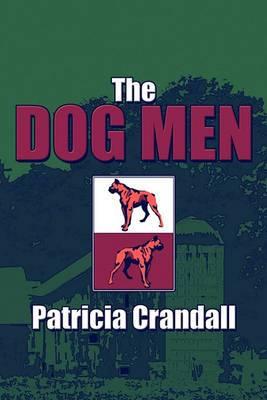 The Dog Men