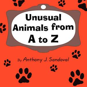Unusual Animals from A to Z