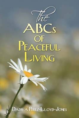 The ABCs of Peaceful Living