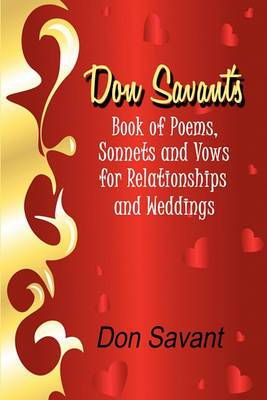 Don Savant's Book of Poems, Sonnets and Vows for Relationships and Weddings