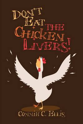 Don't Eat the Chicken Livers