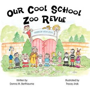 Our Cool School Zoo Revue