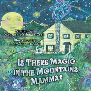 Is There Magic in the Mountains, Mamma?