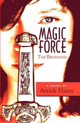 Magic Force: The Beginning