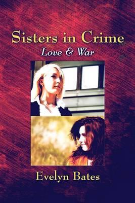 Sisters in Crime: Love & War