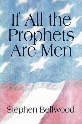 If All the Prophets Are Men
