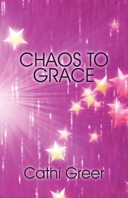 Chaos to Grace
