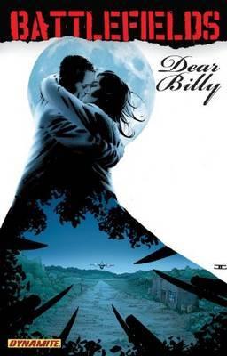 Garth Ennis' Battlefields: Volume 2: Dear Billy