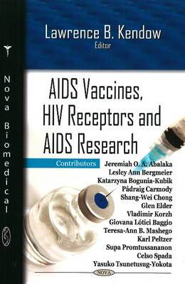 AIDS Vaccines, HIV Receptors and AIDS Research