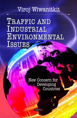 Traffic & Industrial Environmental Issues: New Concerns for Developing Countries