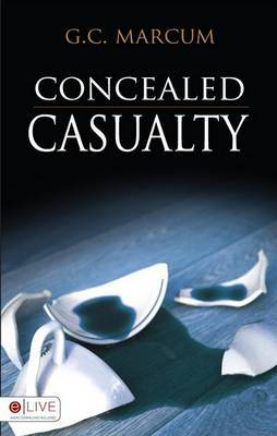 Concealed Casualty