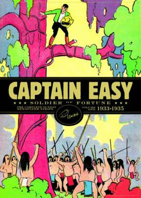 Captain Easy, Soldier of Fortune: The Complete Sunday Newspaper Strips: Vol.1