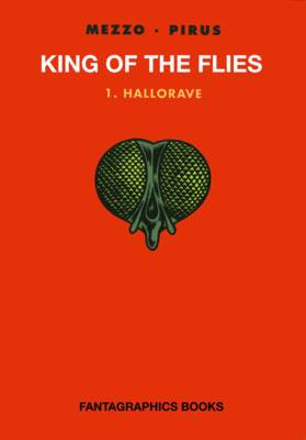 King Of The Flies Vol. 1: Hallorave