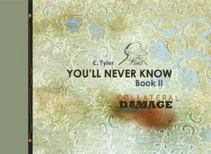 You'll Never Know: Collateral Damage: Book 2
