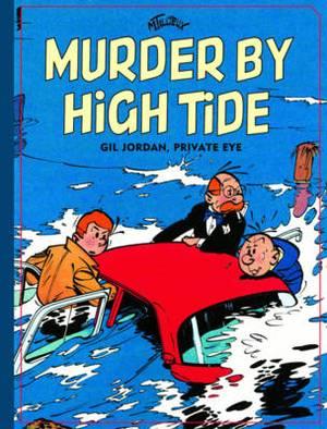 Gil Jordan, Private Eye: Murder By High Tide