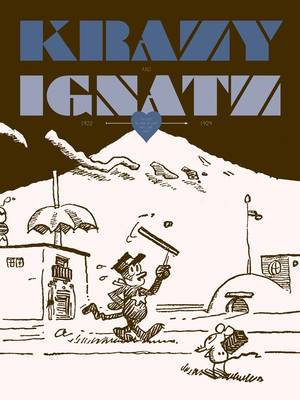 Krazy & Ignatz 1922-1924: At Last My Drim of Love Has Come True