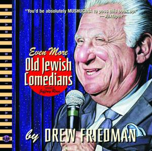 Even More Old Jewish Comedians