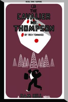 The Cavalier Mr. Thompson: A Sam Hill Novel